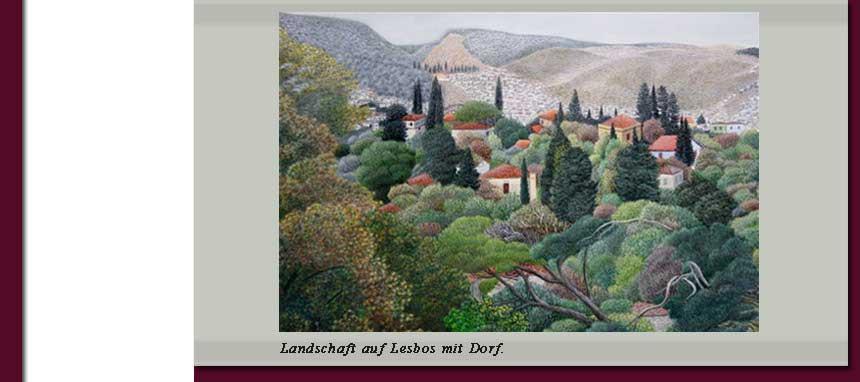 Landschaft auf Lesbos mit Dorf.